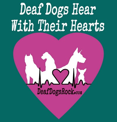 Deaf Dogs Hear With Their Hearts National Deaf Dog