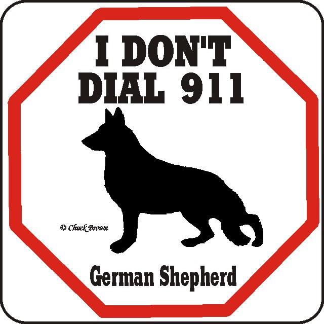 No 911 Dog Sign